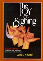 Joy of Signing Complete Learning Package