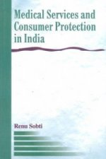 Medical Services & Consumer Protection in India