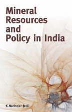 Mineral Resources & Policy in India