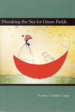 Mistaking the Seas for Green Fields