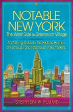Notable New York: The West Side & Greenwich Village