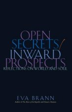 Open Secrets/ Inward Prospects