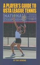 Player's Guide to USTA League Tennis