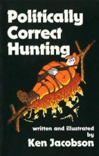 Politically Correct Hunting