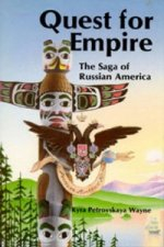 Quest for Empire the Saga of Russian America