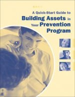Quick-Start Guide to Building Assets in Your Prevention Program