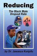 Reducing the Black Male Dropout Rate