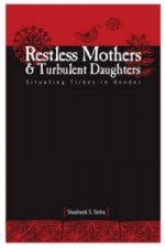 Restless Mothers and Turbulent Daughters