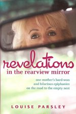 Revelations in the Rearview Mirror