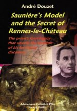 Sauniere's Model and the Secret of Rennes-le-Chateau (UK Only)