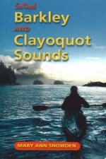 Sea Kayak Barkley and Clayoquot Sounds