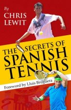 Secrets of Spanish Tennis