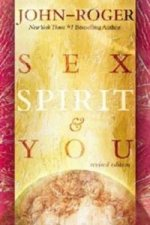 Sex, Spirit and You