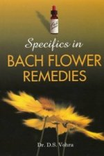 Specifics in Bach Flower Remedies