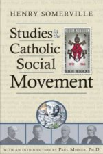 Studies in the Catholic Social Movement