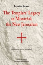 Templars' Legacy in Montreal