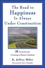 Road to Happiness is Always Under Construction