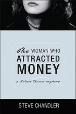 Woman Who Attracted Money
