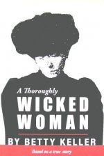 Thoroughly Wicked Woman