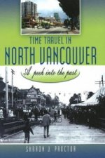 Time Travel in North Vancouver