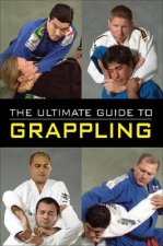 Ultimate Guide to Grappling