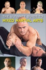 Ultimate Guide to Mixed Martial Arts