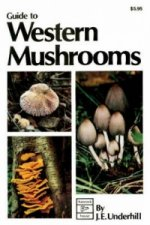 Guide to Western Mushrooms