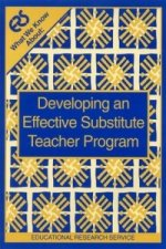 What We Know About: Developing an Effective Substitute Teacher Program