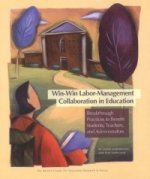 Win-Win Labor-Management Collaboration in Education