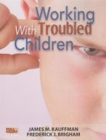 Working with Troubled Children