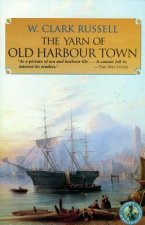 Yarn of Old Harbour Town