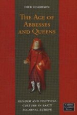 Age of Abbesses and Queens