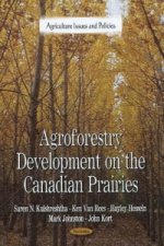 Agroforestry Development on the Canadian Prairies