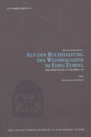 Aus der Buchhaltung des Weinmagazins im Edfu-Tempel 2-Volume Set