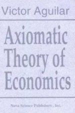 Axiomatic Theory of Economics