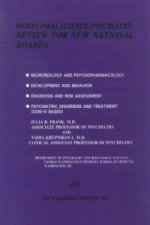 Behavioural Sciences/Psychiatry Review for New National Boards