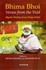 Bhima Bhoi: Verses from the Void