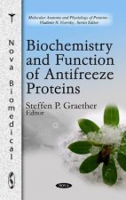 Biochemistry & Function of Antifreeze Proteins