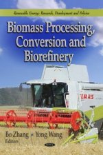 Biomass Processing, Conversion & Biorefinery