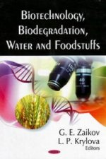 Biotechnology, Biodegradation, Water & Foodstuffs