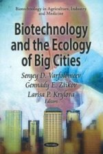 Biotechnology & the Ecology of Big Cities