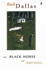 Black Horse and Other Stories