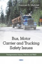 Bus, Motor Carrier & Trucking Safety Issues