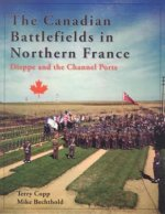 Canadian Battlefields in Northern France