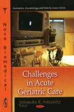 Challenges in Acute Geriatric Care