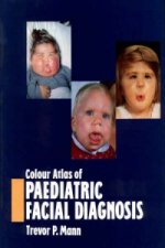 Colour Atlas of Paediatric Facial Diagnosis