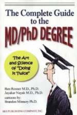 Complete Guide to the MD/PhD Degree