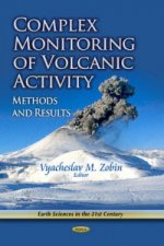 Complex Monitoring of Volcanic Activity