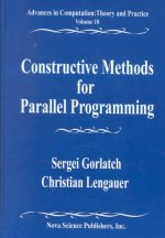 Constructive Methods for Parallel Programming