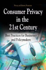 Consumer Privacy in the 21st Century